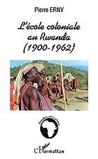 L'école coloniale au Rwanda…