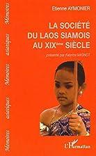 La société du Laos siamois au XIXeme…