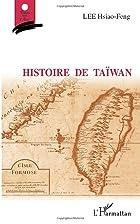 Histoire de taïwan by Lee Hsiao-feng