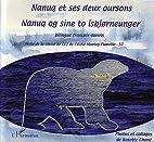 Nanuq et ses deux oursons : Nanuq og sine to…