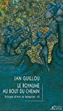 Jan Guillou: La trilogie d'Arn le Templier, Tome 3 (French Edition)