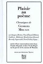 Plaisir au poème by Georges Mounin
