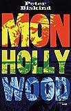 Biskind, Peter: Mon Hollywood