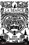 Harwood, John: La Séance