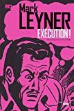 Leyner, Mark: execution