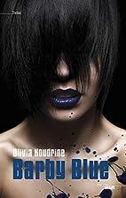Barby Blue by Olivia Koudrine