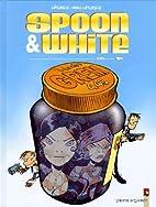 Spoon & White, Tome 6 : XXL by Jean…