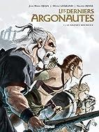 Les derniers Argonautes, Tome 1 : Le silence…