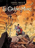 Le Grand Mort, Tome 4 : Sombre by Régis…