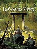 Le Grand Mort - Tome 06 : Brèche by…