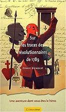 Sur les traces des révolutionnaires…