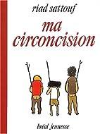Ma circoncision by Riad Sattouf