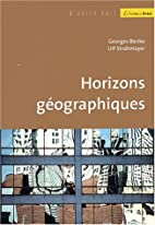 Horizons géographiques by Georges Benko