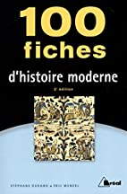 100 fiches d'histoire moderne by…