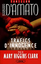 Trafics d'innocence by Barbara D'Amato