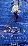 Indu Sundaresan: Au couvent des Petites Fleurs (French Edition)