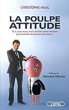 La poulpe attitude - Et si vous utilisiez…