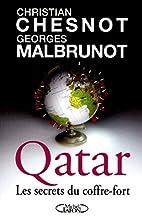 Qatar les secrets du coffre-fort by…