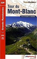 Tour du Mont-Blanc by FFRandonnée
