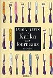 Lydia Davis: Kafka aux fourneaux (French Edition)
