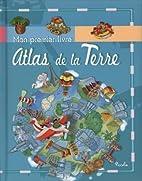 Atlas de la Terre by Collectif