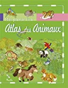 Atlas des animaux by Collectif