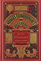 Michael Strogoff, Part 1/2 by Jules Verne