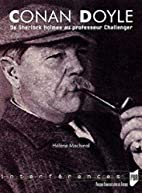 Conan Doyle : De Sherlok Holmes au…