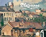 Paul Cezanne Society: Paul Cezanne in Paris