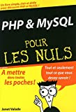 Janet Valade: PHP et MySQL pour les nuls (French Edition)