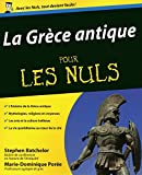 Batchelor, Stephen: La Grèce antique