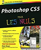 Peter Bauer: Photoshop CS5 pour les nuls (French Edition)