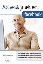 Moi aussi, je suis sur... facebook by…