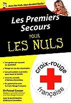 Les premiers secours Poche pour les Nuls by…