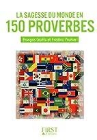 La sagesse du monde en 150 proverbes by…