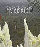 Hofmann, Werner: Caspar David Friedrich (Nouvelle Edition) (French Edition)