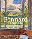 Marina Ferretti Bocquillon: Bonnard en Normandie (French Edition)
