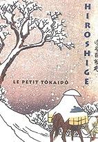 Le petit Tokaido de Hiroshige by Nelly Delay