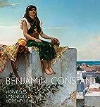 Benjamin-Constant. Merveilles et mirages de…