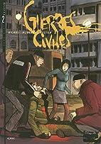Guerres civiles, Tome 2 : by Sylvain Ricard