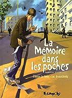 La Mémoire dans les poches T2 by Luc…