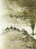 Martha Jane Cannary (Tome 2) - La vie…