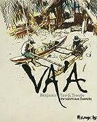 Va'a: Une saison aux Tuamotu by Benjamin…