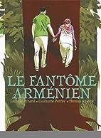 Le Fantôme arménien by Thomas…