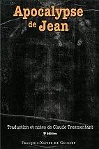Apocalypse de Jean : Edition 2005 by Claude…