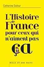 L'Histoire de France pour ceux qui…