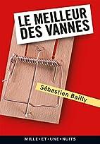 Le Meilleur des vannes by Sébastien…