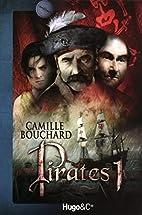 Pirates, Tome 1 : L'Ile de la Licorne…