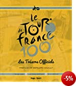 Le Tour de France : Les tr�sors officiels