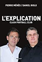 L'explication Clash Football Club by…